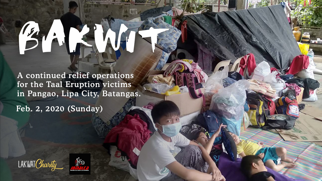 bakwit_a_continued_relief_operations_for_the_taal_eruption_victims_in_pangao_lipa_city_batangas